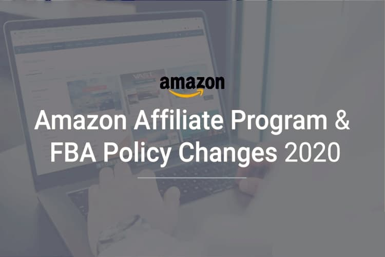 Amazon Affiliate Changes 2020